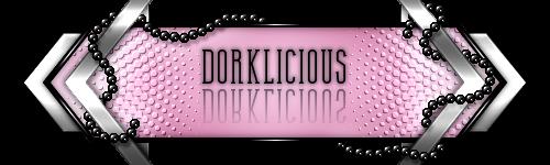 Dorklicious